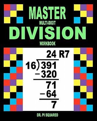 Master Multi-Digit Division Workbook Pi Squared