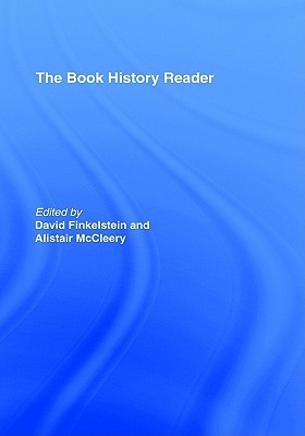 The Book History Reader David Finkelstein