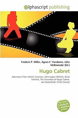 Hugo Cabret Frederic P.  Miller