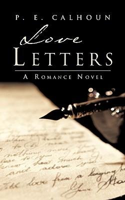 Love Letters  by  P.E. Calhoun