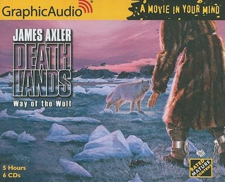 Way of the Wolf  by  Graphic Audio
