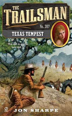 Texas Tempest (The Trailsman #367) Jon Sharpe