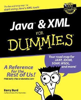 Java & XML for Dummies Barry Burd