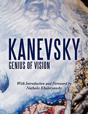 Kanevsky: Genius of Vision Alexander Kanevsky