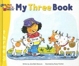 My Three Book  by  Jane Belk Moncure