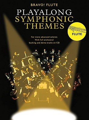 Flute Playalong Symphonic Themes [With CD]  by  Amsco Publications