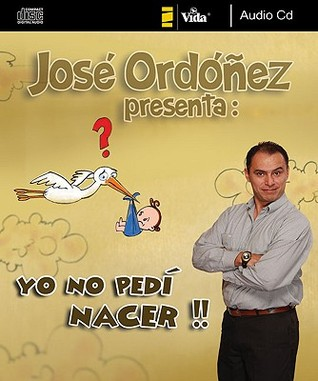First Book of Jose Ordonez for the Bored: Una Recopilacion de Sus Historias y Mejores Chistes José Ordóñez