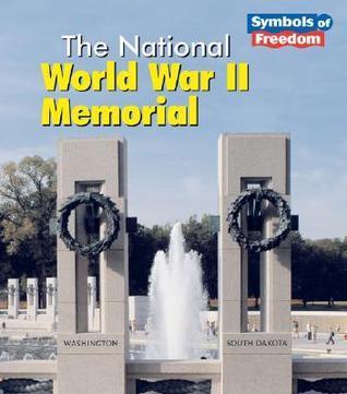 The National World War II Memorial Ted Schaefer