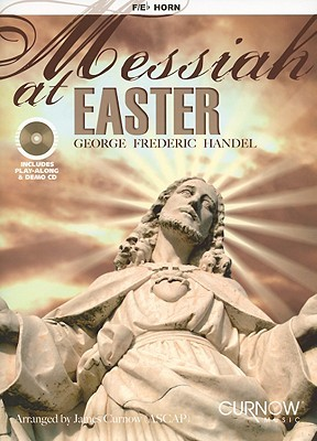 Messiah at Easter, French Horn [With CD (Audio)]  by  Georg Friedrich Händel