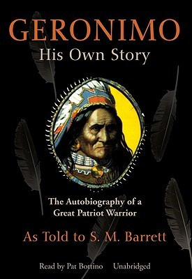 Geronimo His Own Story Stephen Melvil Barrett