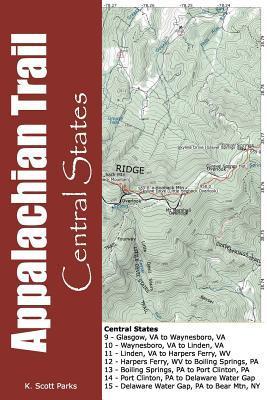 Appalachian Trail - Central States  by  K. Scott Parks