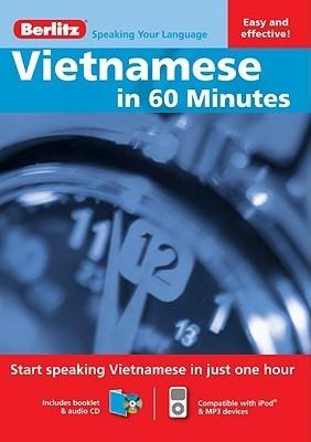 Vietnamese in 60 Minutes Berlitz Publishing Company
