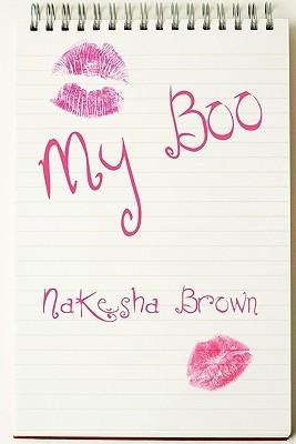 My Boo NaKesha Brown