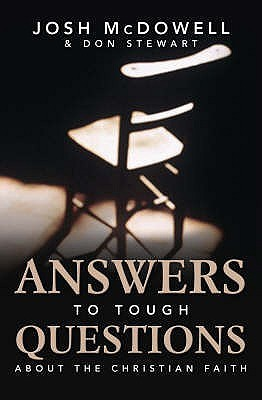 Answers To Tough Questions About The Christian Faith Josh McDowell
