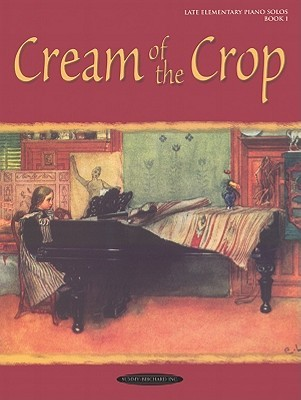 Cream of the Crop, Bk 1  by  Alfred A. Knopf Publishing Company, Inc.