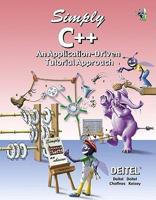 Simply C++: An Application-Driven Tutorial Approach  by  Harvey M. Deitel