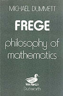Frege: Philosophy Of Mathematics  by  Michael Dummett