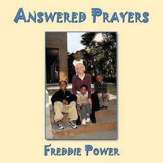 Answered Prayers Freddie Power