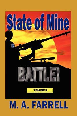 State of Mine: BATTLE  by  M.A. Farrell