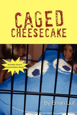 Caged Cheesecake Eman Lluf