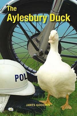 The Aylesbury Duck James Goodwin