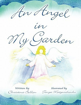 An Angel in My Garden  by  Christina Bollen