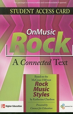 OnMusic Rock Student Access Card: A Connected Text  by  Katherine Charlton