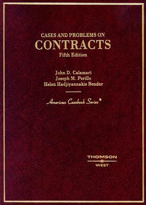 Calamaris Cases and Problems on Contracts  by  Perillo and Bender (American Casebook) by Joseph Perillo