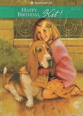 Happy Birthday Kit!: A Springtime Story, 1934 (American Girl, Book 4) Valerie Tripp