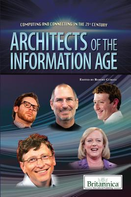 Architects of the Information Age  by  Robert Curley