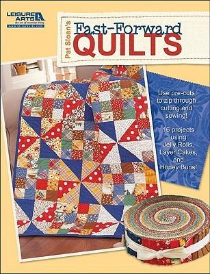 Pat Sloans Fast-Forward Quilts Pat Sloan