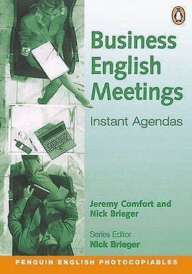 Business English Meetings Instant Agendas  by  Jeremy Comfort
