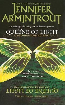Queene of Light (Lightworld/Darkworld, #1)  by  Jennifer Armintrout