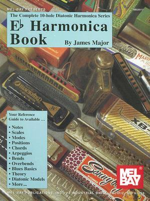 E-Flat Harmonica Book  by  James Major