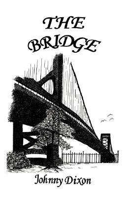 The Bridge  by  Johnny Dixon