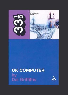 OK Computer  by  Dai Griffiths