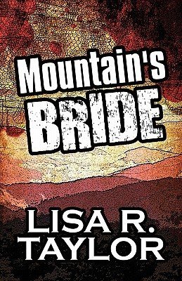 Mountains Bride Lisa R. Taylor