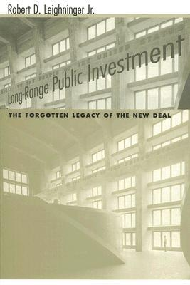 Building Louisiana: The Legacy of the Public Works Administration  by  Robert D. Leighninger Jr.
