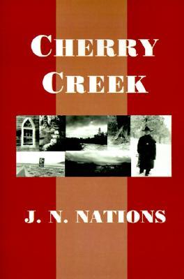 Cherry Creek  by  Jeanne Nations