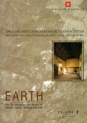 Earth: The Conservation and Repair of Bowhill, Exeter. Working with Cob  by  Ray Harrison