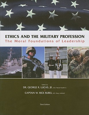 Case Studies in Military Ethics for Military Leaders  by  W. Rick Rubel