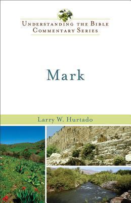 Mark  by  Larry Hurtado