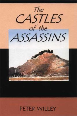 The Castles of the Assassins  by  Peter Willey