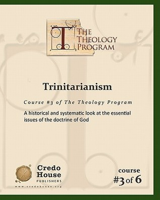 Trinitarianism: A Historical and Systematic Look at the Essential Issues of the Doctrine of God  by  C. Michael Patton