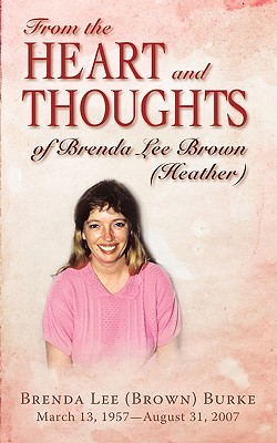 From the Heart and Thoughts of Brenda Lee Brown Roger Burke