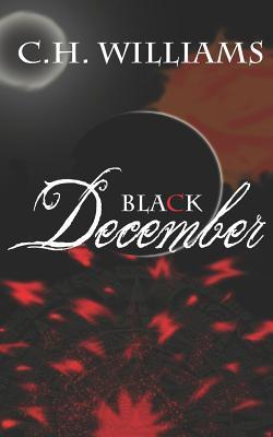 Black December  by  C.H. Williams