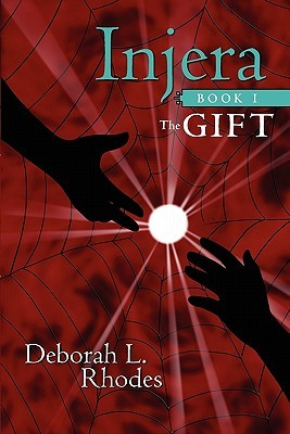 Injera, Book 1: The Gift Deborah L. Rhodes