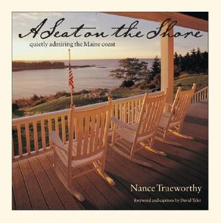 A Seat on the Shore  by  Nance Trueworthy