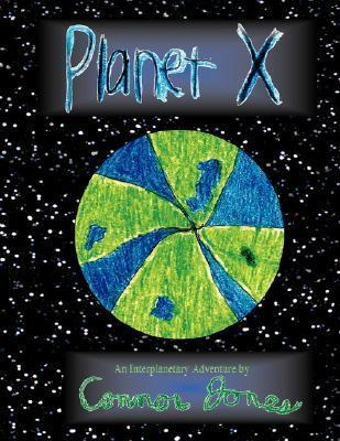 Planet X  by  Connor Jones