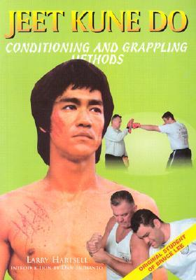 Jeet Kune Do: The Principles of a Complete Fighter  by  Larry Hartsell